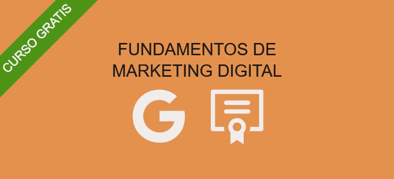 Curso gratis de fundamentos de marketing digital